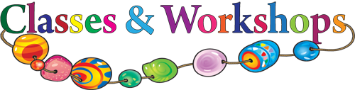 Classes and Workshops | Ain't Miss Bead Haven